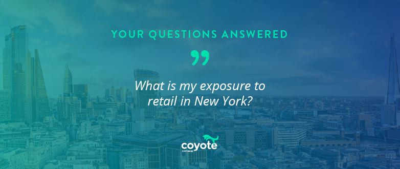 Q&A: What is my exposure to retail in New York?